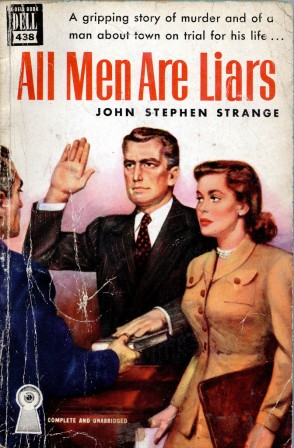 1950 All Men are Liars by John Stephin Strange Cover art by Robert Stanley menteur.jpg